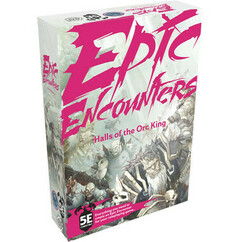 Epic Encounters: Halls of the Orc King (5E)