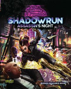 Shadowrun 6E RPG: Assassin's Night (PREORDER)