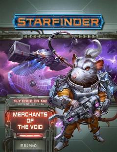 Starfinder RPG: Adventure Path #35 - Merchants of the Void (Fly Free or Die 2 of 6)