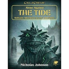 Call of Cthulhu 7th Edition RPG: Alone Against the Tide