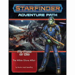 Starfinder RPG: Adventure Path #37 - The White Glove Affair (Fly Free or Die 4 of 6) (PREORDER)