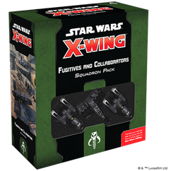Star Wars X-Wing 2nd Edition: Fugitives & Collaborators Squadron Pack