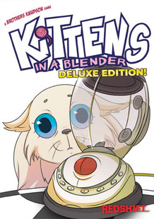 Kittens in a Blender: Deluxe Edition (PREORDER)
