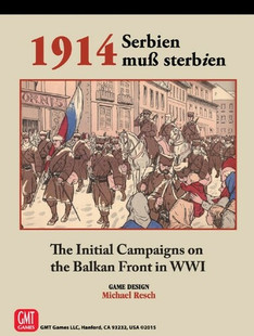 1914: Serbien muß sterbien
