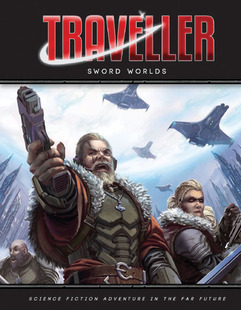 Traveller RPG: Sword Worlds (PREORDER)