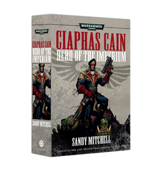 Warhammer 40K: Ciaphas Cain - Hero of the Imperium (Softcover)