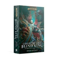 Warhammer Age of Sigmar: The Court of the Blind King (Paperback)