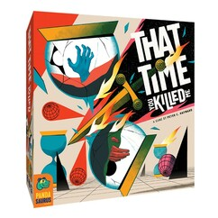 That Time You Killed Me (PREORDER)