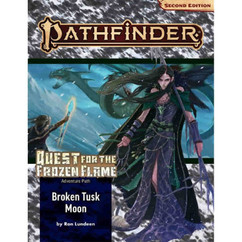 Pathfinder RPG 2nd Edition: Adventure Path #175 - Broken Tusk Moon (Quest for the Frozen Flame 1 of 3) (PREORDER)