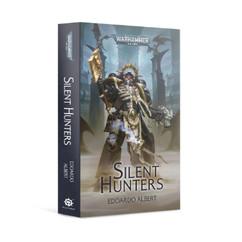 Warhammer 40K: Silent Hunters (Paperback)