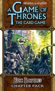 A Game of Thrones LCG Epic Battles Revised Chapter Pack (Clearance)