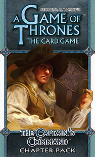 A Game of Thrones LCG: The Captains Command Chapter Pack (Clearance)