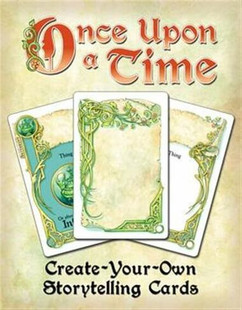 Once Upon a Time: Create Your Own Storytelling Cards
