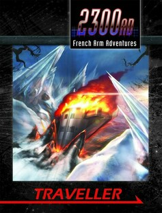Traveller RPG: 2300AD - French Arm Adventures