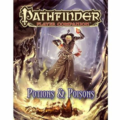 Pathfinder Player Companion: Potions and Poisons