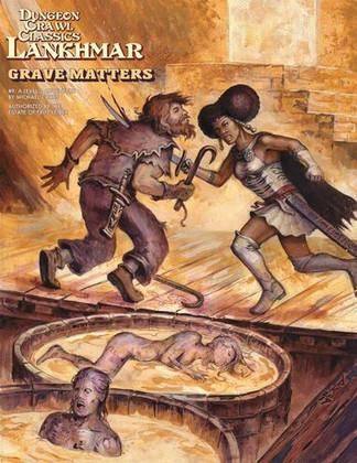 Dungeon Crawl Classics RPG: Lankhmar #9 - Grave Matters