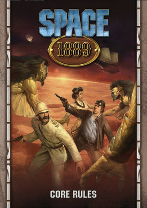 Space 1889 RPG: Core Rules Revised Edition (Ding & Dent)