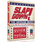 Slap Down! - The Unfriend Maker