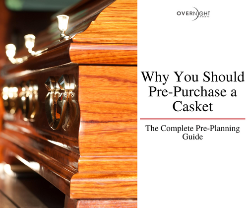 Why You Should Pre-Purchase a Casket: The Complete Pre-Planning Guide