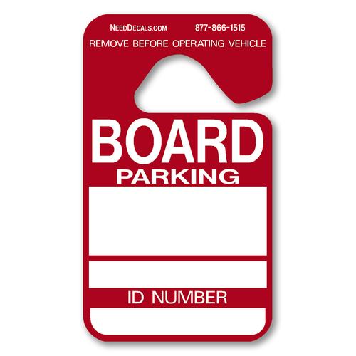 Board Member parking hang tags make for easier parking.