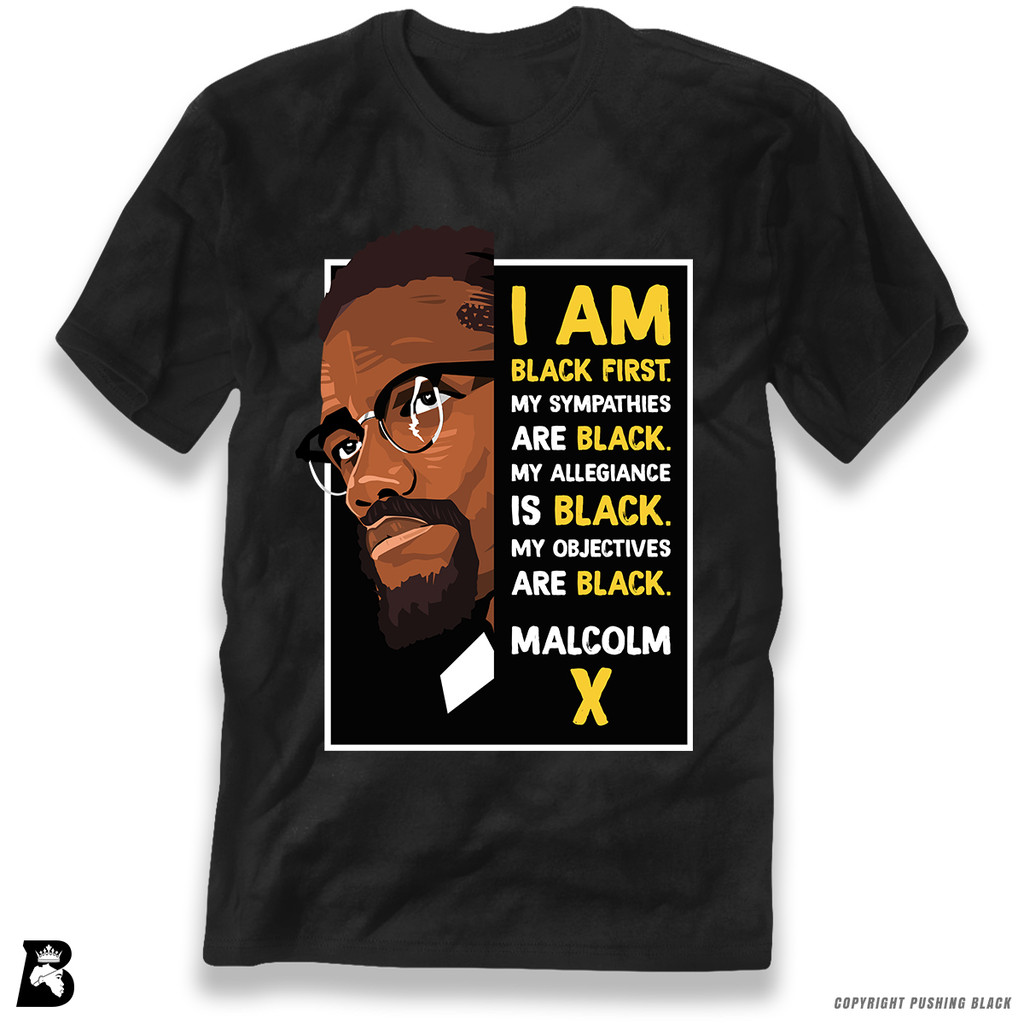 'The Legacy Collection - Malcolm X - Black First' Premium Unisex T-Shirt