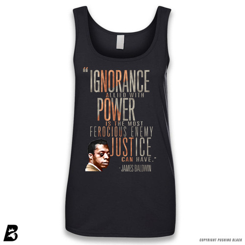 'James Baldwin 'Ignorance Allied With Power'' Sleeveless Ladies Tank Top