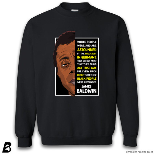 'James Baldwin - White People Were Astounded' Premium Unisex Sweatshirt