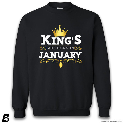 'King's Are Born In January' Premium Unisex Sweatshirt