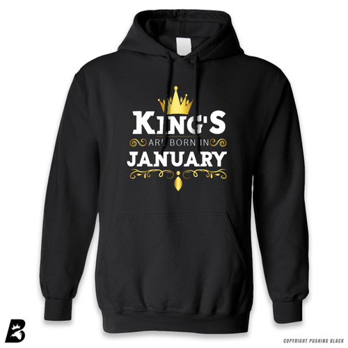 'King's Are Born In January' Premium Unisex Hoodie with Pocket