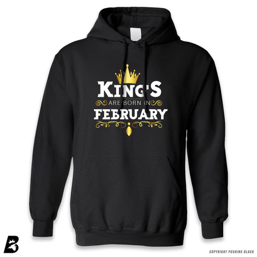 'King's Are Born In February' Premium Unisex Hoodie with Pocket