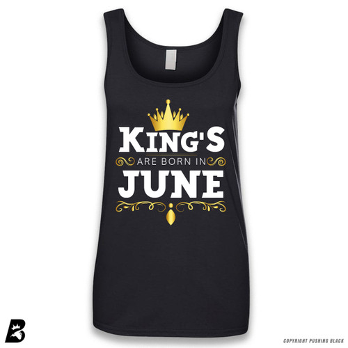 'King's Are Born In June' Sleeveless Ladies Tank Top