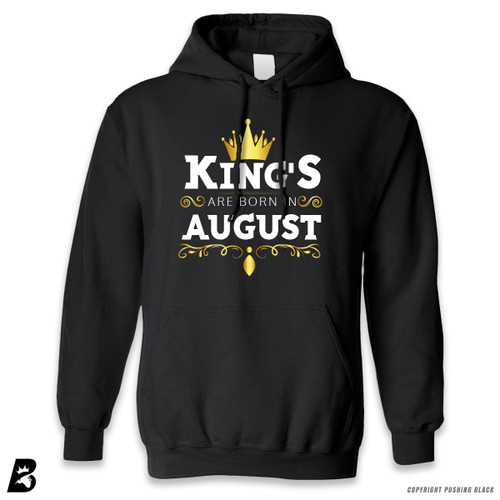 'King's Are Born In August' Premium Unisex Hoodie with Pocket