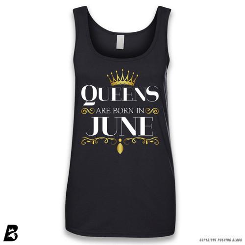 'Queen's Are Born In June' Sleeveless Ladies Tank Top