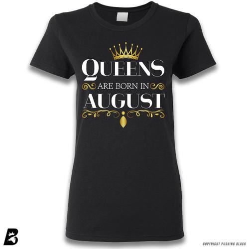 'Queen's Are Born In August' Premium Unisex T-Shirt