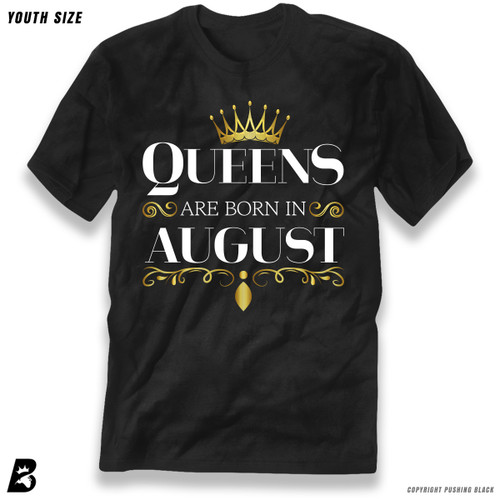 'Queen's Are Born In August' Premium Youth T-Shirt
