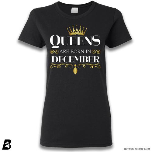 'Queen's Are Born In December' Premium Unisex T-Shirt