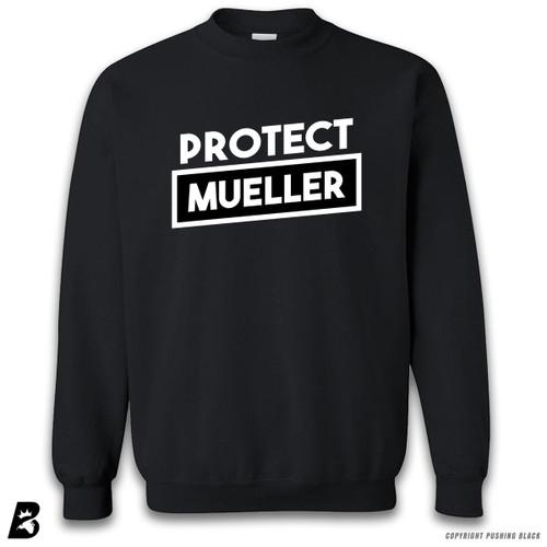 'Protect Bob Mueller' Premium Unisex Sweatshirt