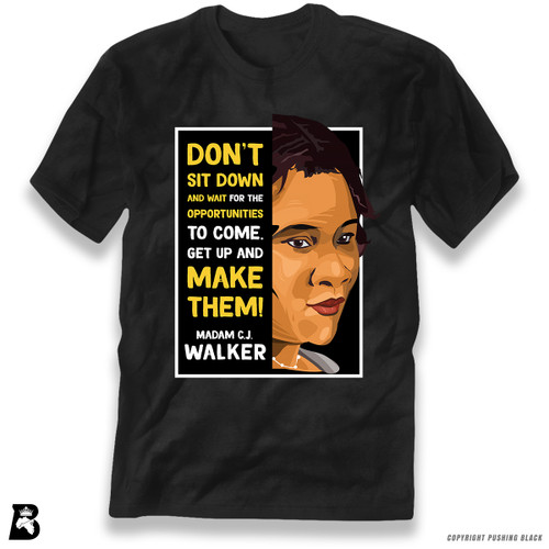 'The Legacy Collection - Madam C.J. Walker 'Don't Sit Down and Wait for the Opportunities'' Premium Unisex T-Shirt