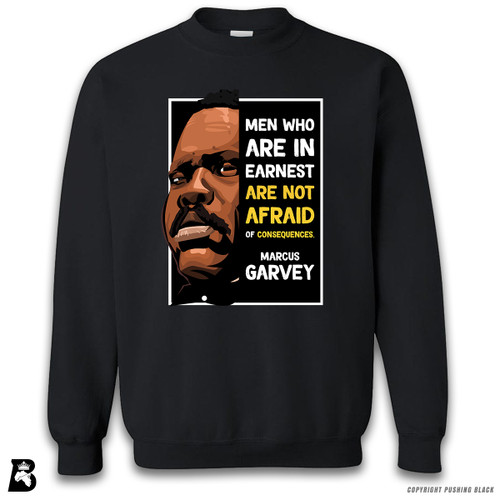 'The Legacy Collection - Marcus Garvey 'Men Who Are in Earnest'' Premium Unisex Sweatshirt