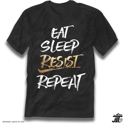 Eat. Sleep. Resist. Repeat. Premium Tee