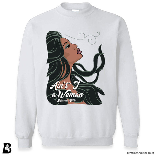 'Ain't I a Woman' Premium Unisex Sweatshirt