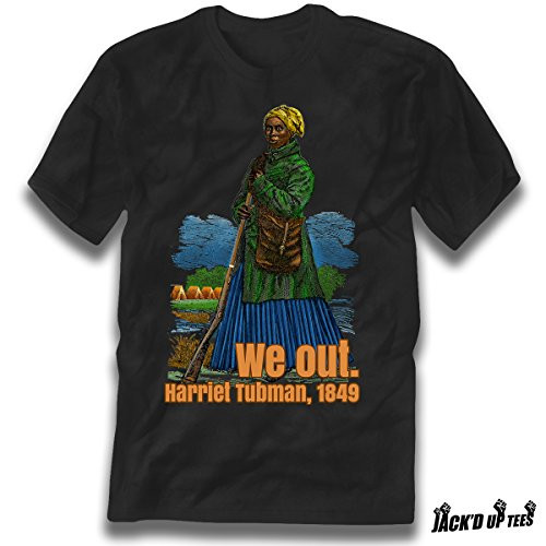 Harriet Tubman We Out Premium Graphic Tee