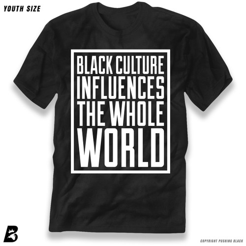 'Black Culture Influences the World' Premium Youth T-Shirt