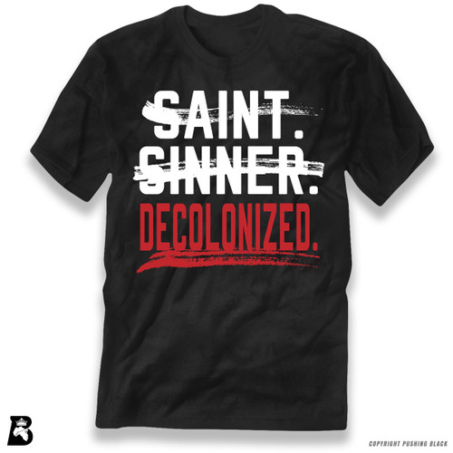 'Saint, Sinner, Decolonized' Premium Unisex T-Shirt