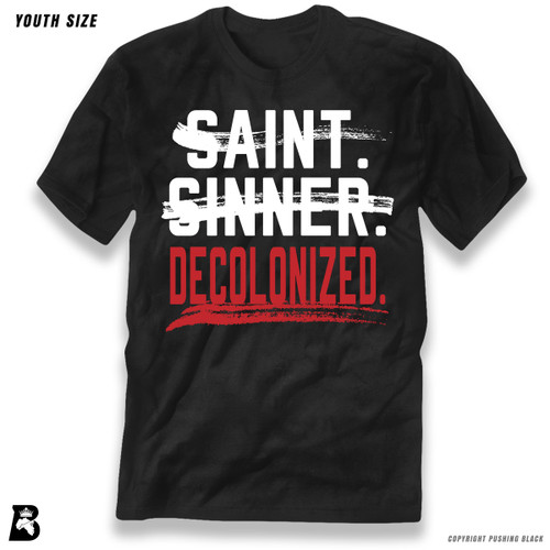 'Saint, Sinner, Decolonized' Premium Youth T-Shirt