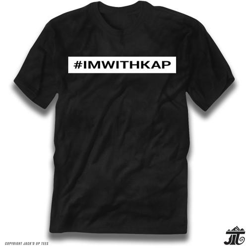 IMWITHKAP - I'm With Kap - Colin Kaepernick Premium Tee