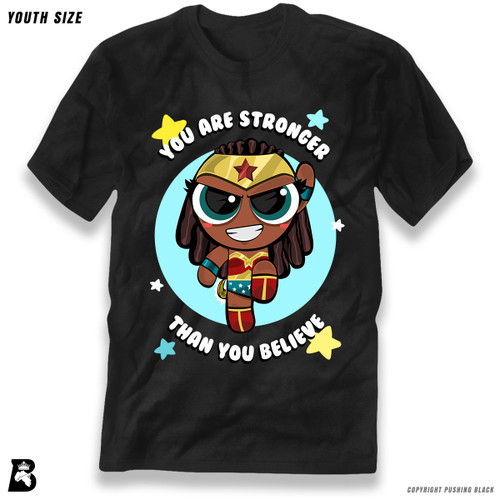 'Power Tuff Woman of Wonder - Stronger Than You Believe' Premium Youth T-Shirt