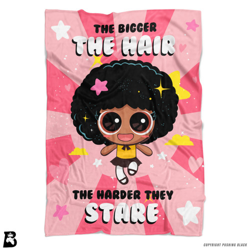 'The Bigger the Hair the Harder They Stare' Soft Fleece Blanket Throw