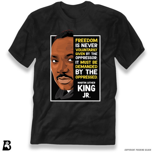 'The Legacy Collection - MLK Jr. - Demanded' Premium Unisex T-Shirt