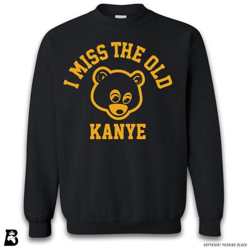 'I Miss The  Old Kanye - Bear' Premium Unisex Sweatshirt
